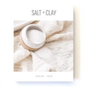 Salt+Clay Spring 2020 Issue