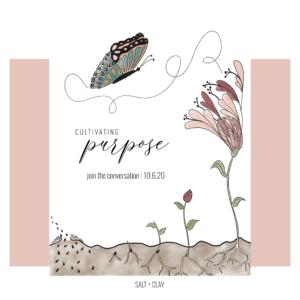 Cultivating Purpose