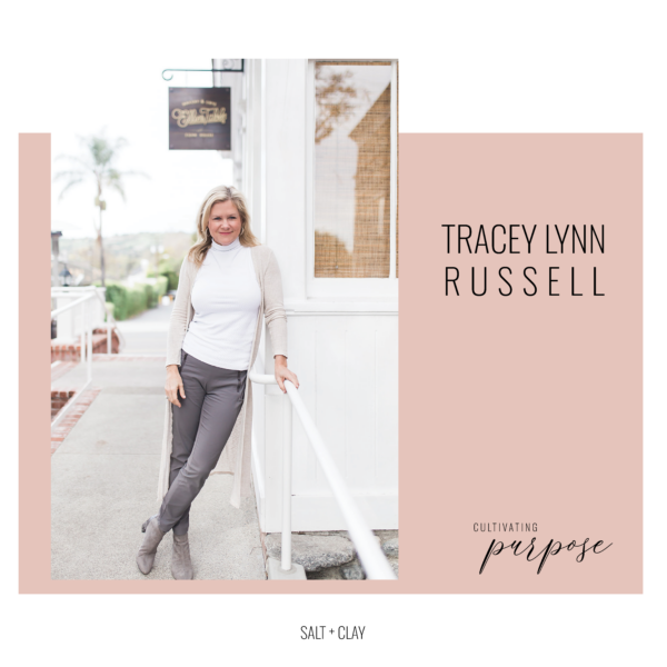 Tracey Lynn Russell Cultivating Purpose